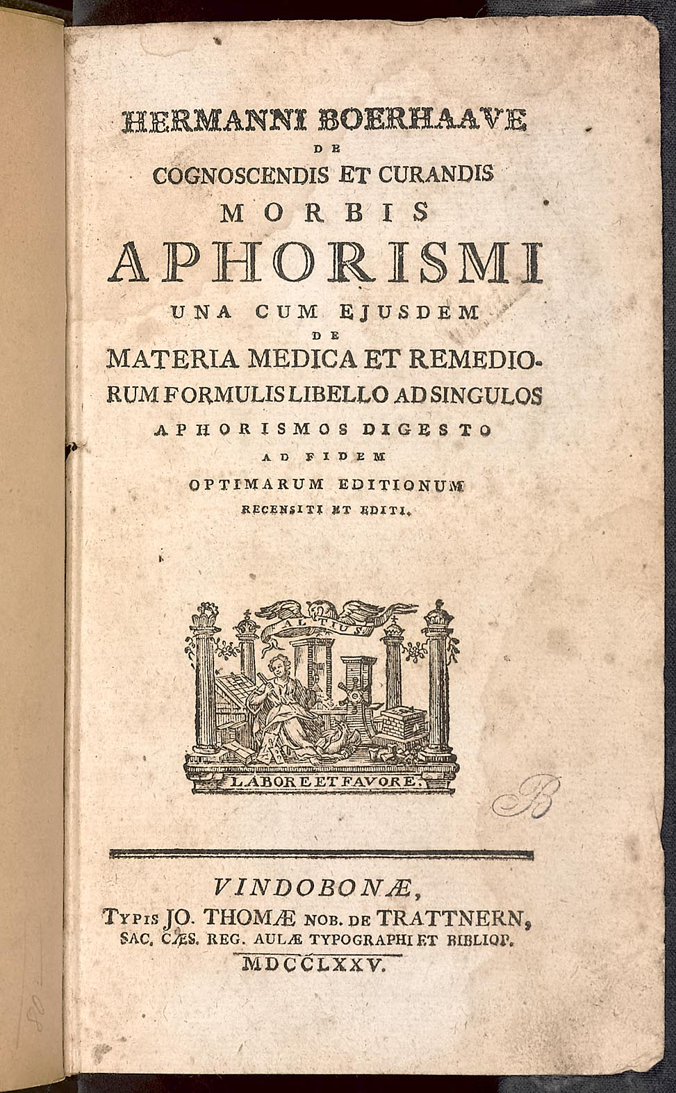 Hermann Boerhaave: De cognoscendis et curandis morbis aphorismi ...