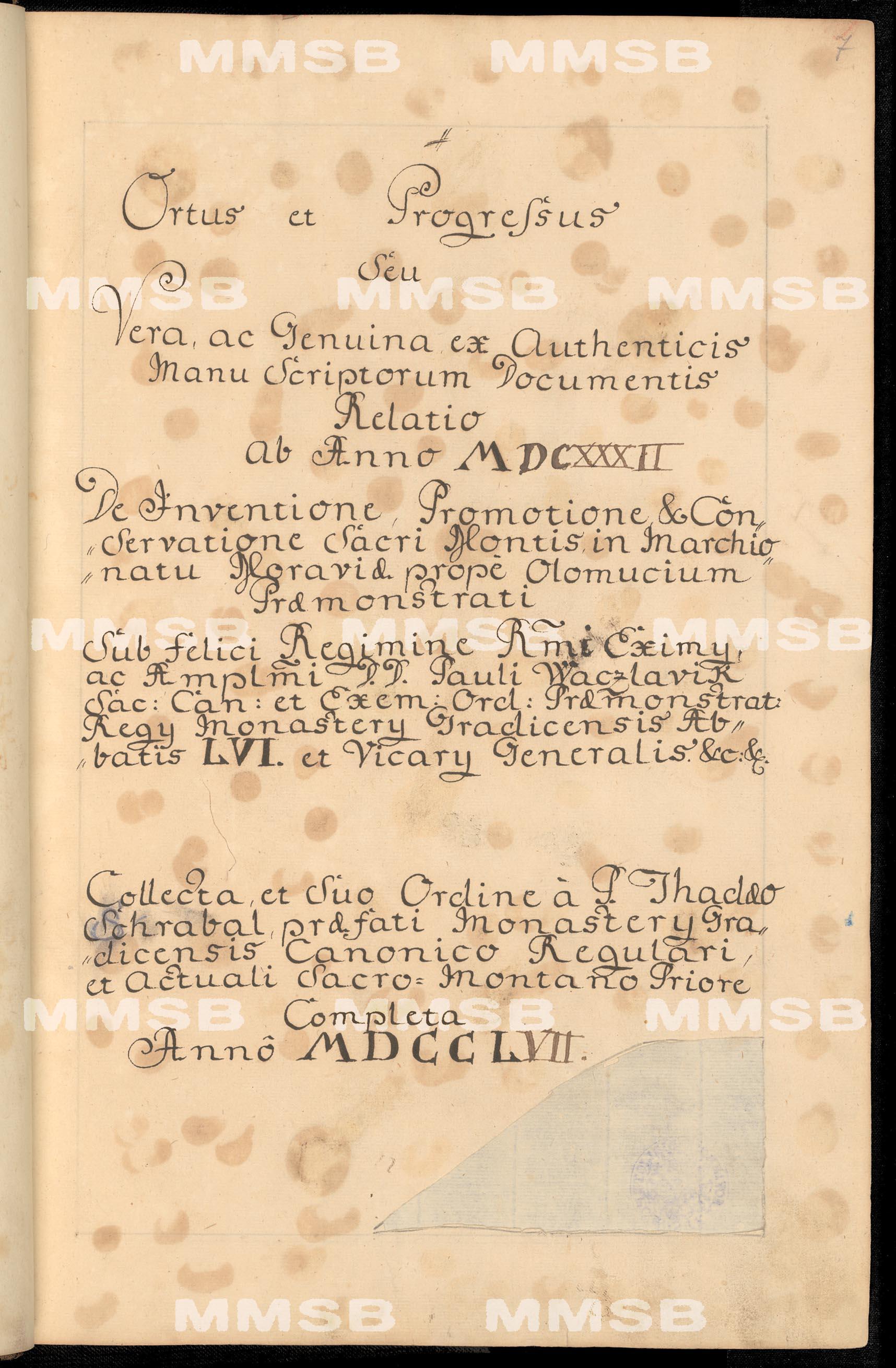 Thadaeus Schrabal OPraem.: Thadaeus Schrabal OPraem.: Ortus et Progressus Sacri Montis prope Olomucium (= Svatý Kopeček) 1632-1757
